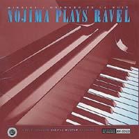 Nojima - Nojima Plays Ravel -  HDCD CD