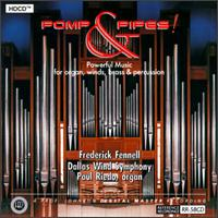 Frederick Fennell - Pomp & Pipes! - Paul Riedo, organist -  HDCD CD