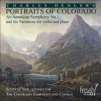 Scott O'Neil - Charles Denler's Portraits Of Colorado An American Sym. No. 1
