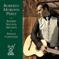 Roberto Moronn Perez - Andreas Segovia Archives-French Composers
