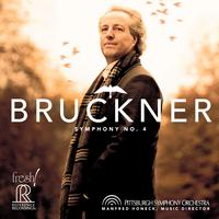 Manfred Honeck - Bruckner: Symphony No. 4