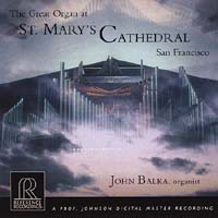 John Balka - The Great Organ at St. Mary's Cathedral