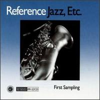 Various Artists - Reference Jazz Etc.: First Sampling