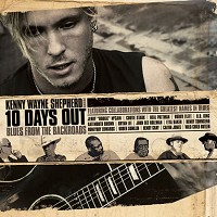 Kenny Wayne Shepherd - 10 Days Out...Blues From the Backroads