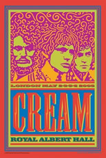 Cream - Royal Albert Hall London May 2-6, 2005 -  DVD Video