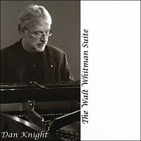 Dan Knight - The Walt Whitman Suite