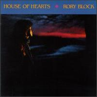 Rory Block - House Of Hearts