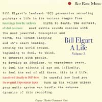 Bill Elgart - A Life, Volume 3