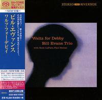 Bill Evans Trio - Waltz For Debby -  SHM Single Layer SACDs