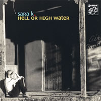 Sara K. - Hell or High Water