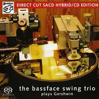 The Bassface Swing Trio - Plays Gershwin