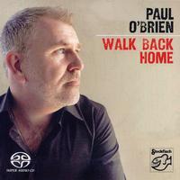 Paul O'Brien - Walk Back Home -  Hybrid Stereo SACD