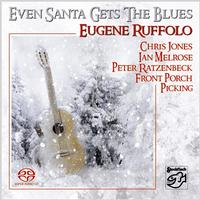 Eugene Ruffolo - Even Santa Gets The Blues