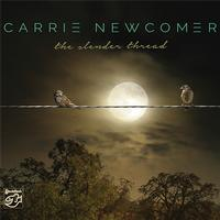 Carrie Newcomer - The Slender Thread