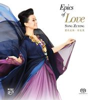 Song Zuying - Epics Of Love
