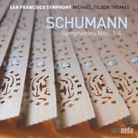 Michael Tilson Thomas - Schumann: Symphonies Nos. 1-4