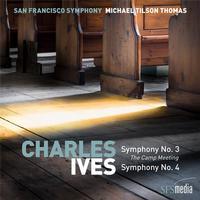 Michael Tilson Thomas - Charles Ives: Symphonies Nos. 3 & 4