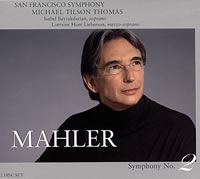 Michael Tilson Thomas - Mahler: Symphony No. 2