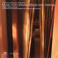 Anthony Newman and The Graham Ashton Ensemble - Music for Organ, Brass and Timpani