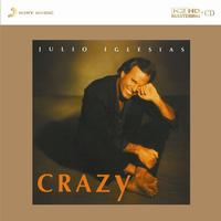 Julio Iglesias - Crazy -  K2 HD CD