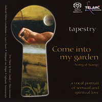 Tapestry - Come Into My Garden: Song Of Songs