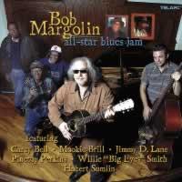 Bob Margolin - All-Star Blues Jam