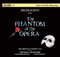 Andrew Lloyd Webber - Highlights From The Phantom Of The Opera -  K2 HD CD