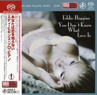 Eddie Higgins - You Don't Know What Love Is