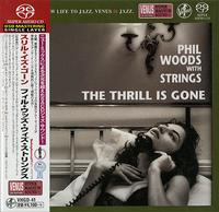 Phil Woods with Strings - The Thrill Is Gone