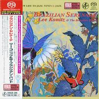 Lee Konitz & The Brazilian Band - Brazilian Serenade -  Single Layer Stereo SACD