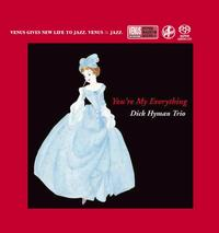 Dick Hyman Trio - You're My Everything -  Single Layer Stereo SACD