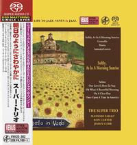 The Super Trio - Softly, As In A Morning Sunrise -  Single Layer Stereo SACD