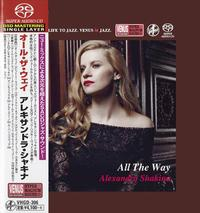 Alexandra Shakina - All The Way -  Single Layer Stereo SACD