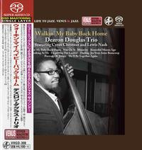 Dezren Douglas Trio - Walkin' My Baby Back Home -  Single Layer Stereo SACD