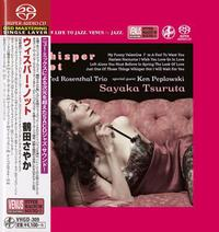 Sayaka Tsuruta - Whisper Not -  Single Layer Stereo SACD