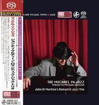John DiMartino's Romantic Jazz Trio - The Michael In Jazz