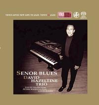 David Hazeltine Trio - Senor Blues -  Single Layer Stereo SACD