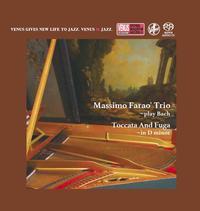 Massimo Farao Trio - Play Bach - Toccato And Fuga In D Minor -  Single Layer Stereo SACD