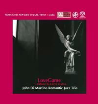 John Di Martino Romantic Jazz Trio - Lovegame