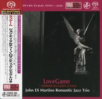 John Di Martino Romantic Jazz Trio - Lovegame