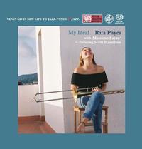 Rita Payes - My Ideal with Massimo Farao Featuring Scott Hamilton