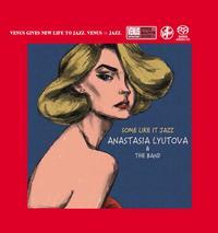 Anastasia Lyutova & The Band - Some Like It Jazz