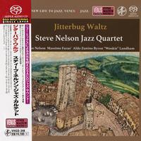 Steve Nelson Jazz Quartet - Jitterbug Waltz
