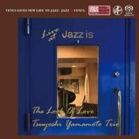 Tsuyoshi Yamamoto Trio - The Look Of Love - Live At Jazz Is 1st Set