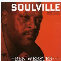 Ben Webster Quintet - Soulville