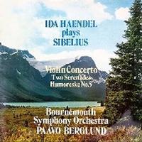 Paavo Berglund - Sibelius: Violin Concerto/ Ida Haendel Plays Sibelius