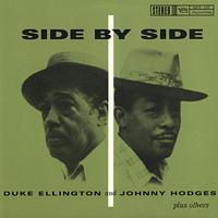 Duke Ellington and Johnny Hodges - Side By Side