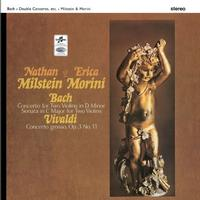 Nathan Milstein & Erica Morini - Bach: Concerto in D Minor for Two Violins