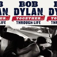 Bob Dylan - Together Through Life