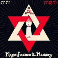 YaHoWha 13 - Magnificence In the Memory